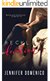 Reckless Devotion (Book One)