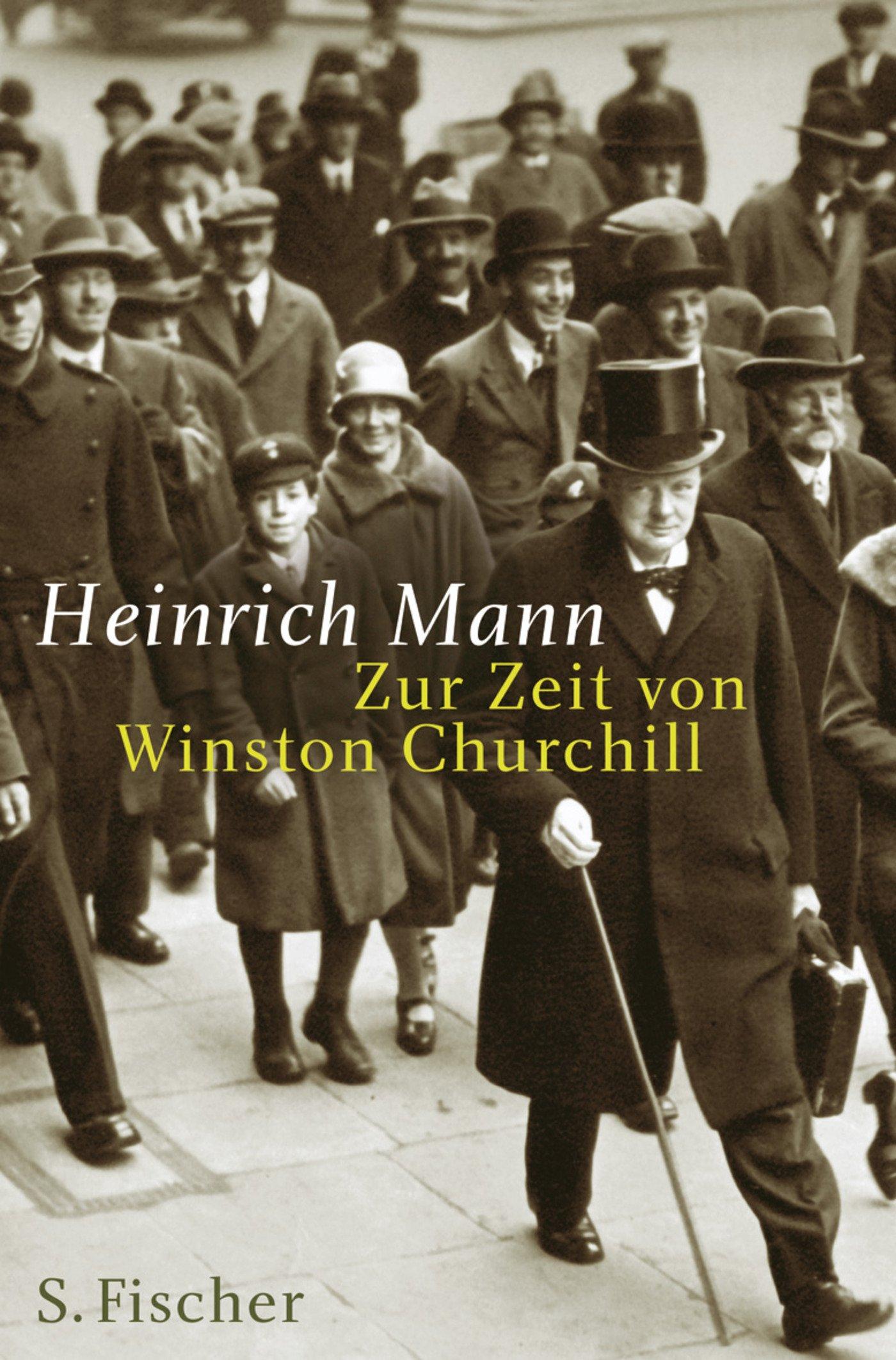 Zur Zeit von Winston Churchill (Heinrich Mann, Gesammelte Werke in Einzelbänden)