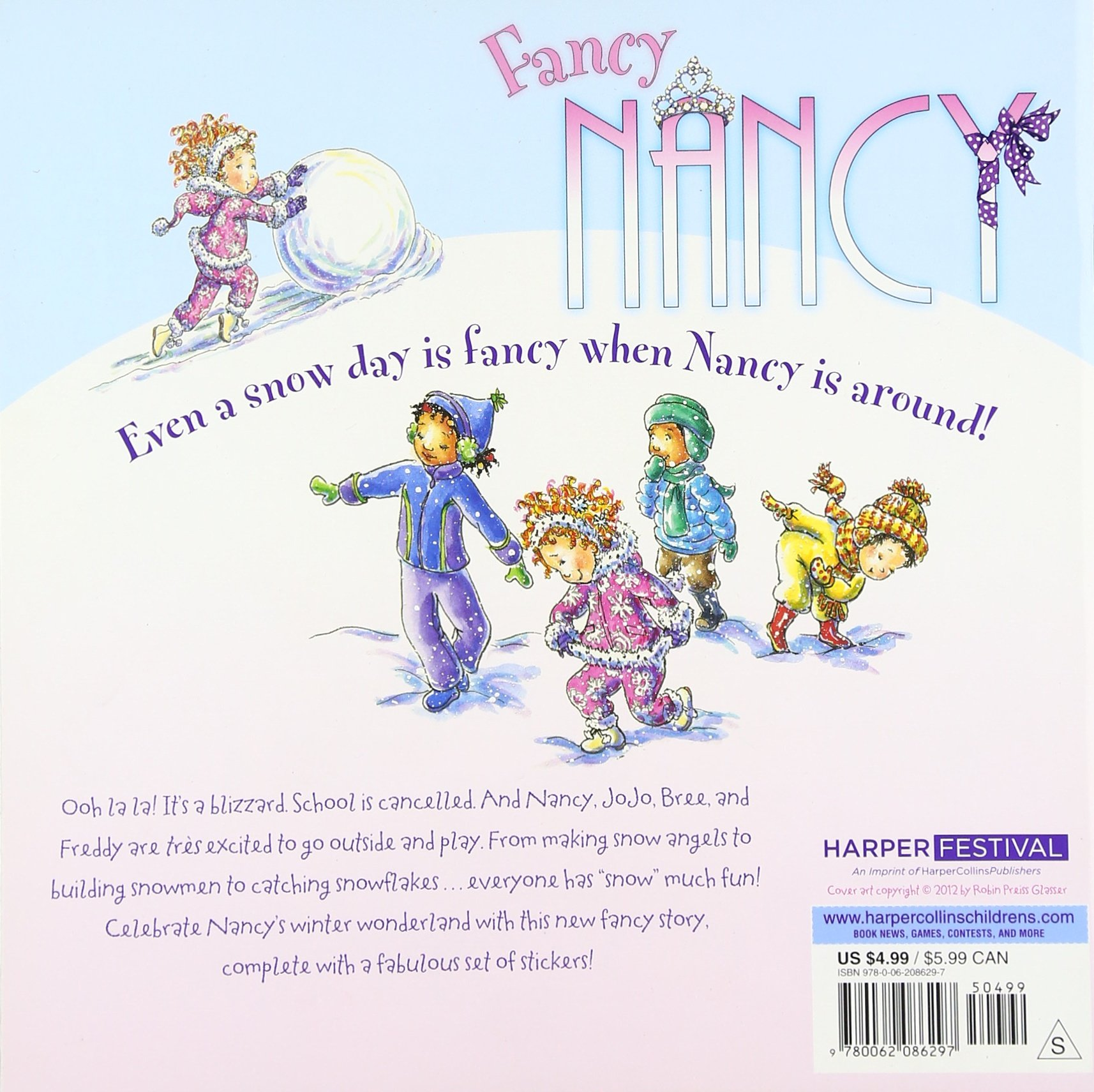 Fancy Nancy: There's No Day Like a Snow Day: Jane O'Connor, Robin Preiss  Glasser: 9780062086297: Amazon.com: Books
