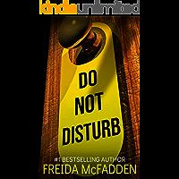 Do Not Disturb: An addictive psychological thriller