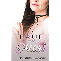 True to My Heart (English Edition)
