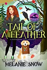 Tail of a Feather: A Paranormal Cozy Mystery (The Spellwood Witches Book 3) Kindle Edition