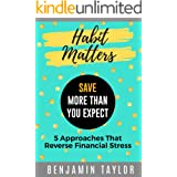 HABIT MATTERS: SAVE More Than You Expect