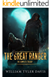 The Great Ranger: the Complete Trilogy: (Epik Fantasy Book 1.5)