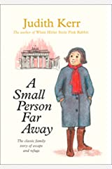 A Small Person Far Away (Out of the Hitler Time Book 3) Kindle Edition