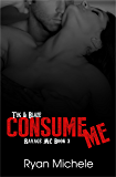 Consume Me (Ravage MC#3)