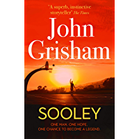 Sooley: The New Blockbuster Novel From Bestselling Author John Grisham