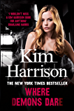 Where Demons Dare (The Hollows Book 6)