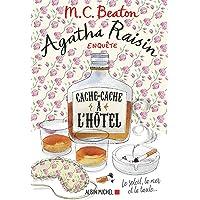 Agatha Raisin enquête 17 - Cache-cache à l'hôtel: Le soleil, la mer... et la taule !