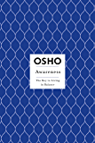 Awareness: The Key to Living in Balance (Osho Insights for a New Way of Living)