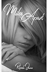 Miles Apart (The Not So Bad Boys of Rock Book 2) Kindle Edition