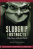 Slubgrip Instructs