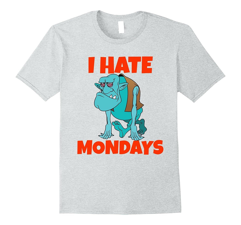 05a145002 I Hate Mondays Funny Sarcastic T Shirt-PL – Polozatee