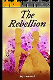 The Rebellion (The Tales of Tarsurella Book 2)