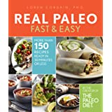 Real Paleo: Fast & Easy