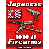 Japanese WWII Firearms