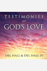 Testimonies of God's Love, Book 1 Audible Audiobook