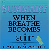 Summary: When Breath Becomes Air by Paul Kalanithi