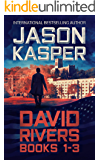 The David Rivers Series: An Action Thriller Novel Collection (David Rivers Books 1-3) (English Edition)