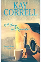 A Song to Remember (Sweet River Book 3) Kindle Edition