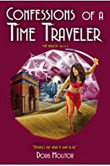 Confessions of a Time Traveler (Time Amazon Book 2) Kindle Edition