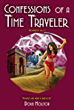 Confessions of a Time Traveler (Time Amazon Book 2)