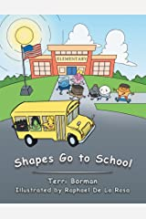 Shapes Go to School Kindle Edition