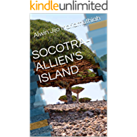 SOCOTRA-ALLIEN'S ISLAND