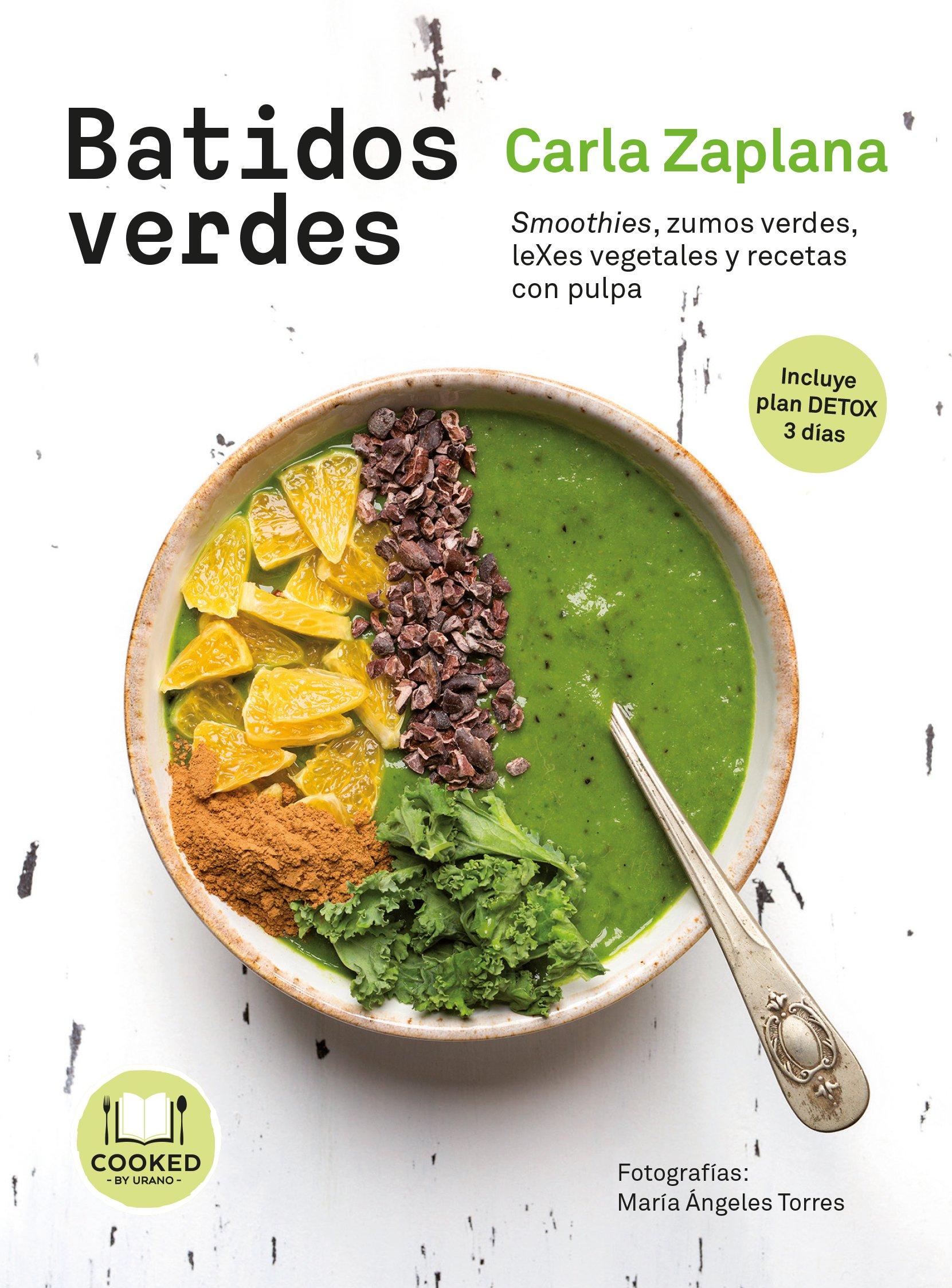 Batidos verdes: Smoothies, zumos verdes, leXes vegetales y snacks ...