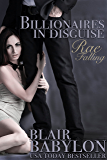Rae Falling (Billionaires in Disguise: Rae, Episode 1, A Romance)