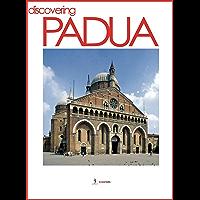 Discovering Padua (Italy Book 10)