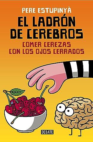 Rascar donde no pica (Colección Endebate): Las B olvidadas de El ladrón de cerebros (Spanish Edition)