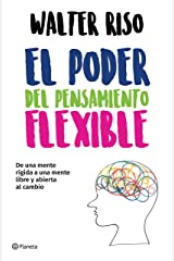 El Poder del Pensamiento Flexible (Edición mexicana) (Spanish Edition) Kindle Edition