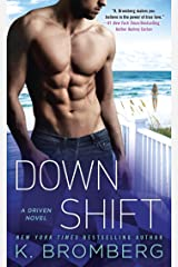 Down Shift (A Driven Novel Book 8) Kindle Edition