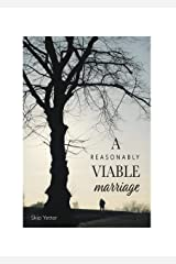A Reasonably Viable Marriage Kindle Edition