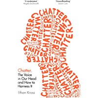 Chatter: The Voice in Our Head and How to Harness It