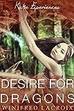 Katie Experiences: Desire for Dragons (Dragon Erotica)