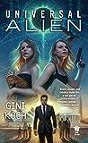 Universal Alien (Alien Novels)