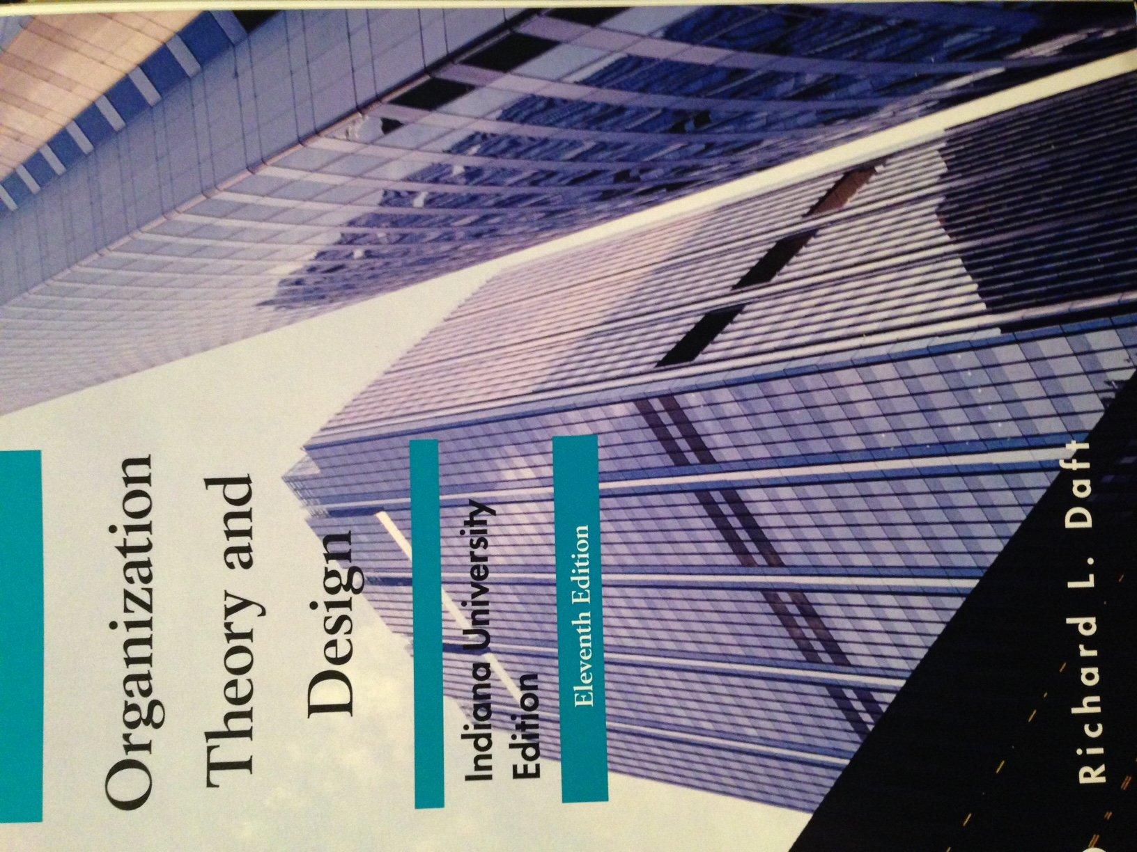 Organization Theory Design 11th Edition Richard Daft Isbn 9781285879123 Richard Daft 9781285879123 Amazon Com Books