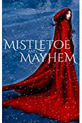 Mistletoe and Mayhem: A Paranormal Holiday Collection