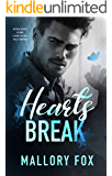 Hearts Break: A Dark Stepbrother Bully Romance (Wicked Hearts At War Book 3)