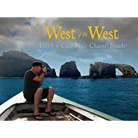 West of the West: Tales from California's Channel Islands