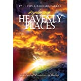 Exploring Heavenly Places Volume I: Investigating Dimensions of Healing