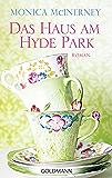 Das Haus am Hyde Park: Roman