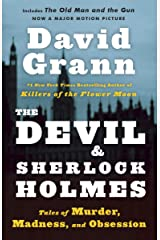 The Devil and Sherlock Holmes: Tales of Murder, Madness, and Obsession Paperback