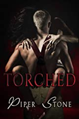 Torched: A Rough Firefighter Romance Kindle Edition