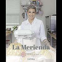 La Merienda (Spanish Edition)