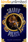 The Shadow Palace: Sword and Steampunk (The Viper and the Urchin Book 6)