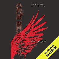 Amanecer Rojo (Narración en Castellano) [Red Rising]: Amanecer Rojo, Libro 1 [Red Rising, Book 1]