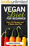 Vegan: Vegan Diet for Beginner: Easy 123 Recipes and 4 Weeks Diet Plan (High Protein, Dairy Free, Gluten Free, Low Cholesterol, Vegan Cookbook, Vegan Recipes, Cast Iron, Easy 123 Diet Book 1)
